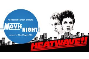 "MOVIE NIGHT! ""HEATWAVE"" – SYDNEY"
