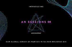 AN SESSIONS 04 – MELBOURNE