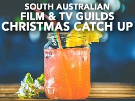 SA FILM & TV GUILDS CHRISTMAS CATCH UP